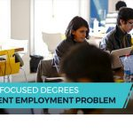 Could Career Focused Degrees Help The Student Employment Problem
