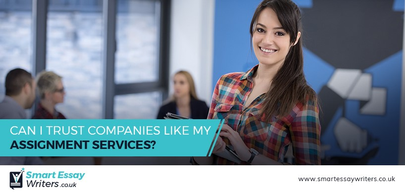 Can I Trust Companies Like My Assignment Services?