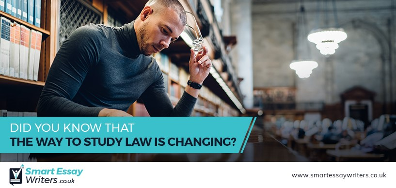 Did You Know That the Way to Study Law Is Changing?